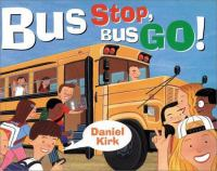 Bus Stop, Go!