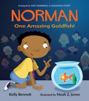 Norman, One Amazing Goldfish!